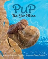 Pup the Sea Otter | Jonathan London |