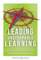 Leading Unstoppable Learning | Rebecca L. Stinson |