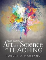 The New Art and Science of Teaching | Robert J. Marzano |