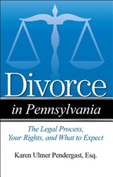 Divorce in Pennsylvania | Karen Ulmer Pendergast |