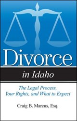 Divorce in Idaho | Craig B. Marcus |
