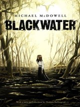 Blackwater, The Complete Saga | Michael McDowell |