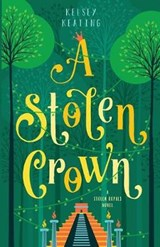 A Stolen Crown (Stolen Royals) | Kelsey Keating |