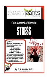 Gain Control of Harmful Stress