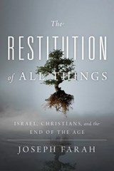 The Restitution of All Things | Joseph Farah |