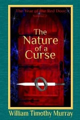 The Nature of a Curse | William Timothy Murray |