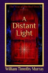 A Distant Light | William Timothy Murray |