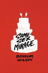 Same-Sex Mirage (and Some Biblical Responses)