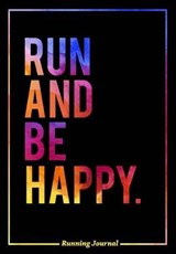Run and Be Happy | Dominguez Brenna |