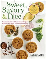 Sweet, Savory, and Free | Debbie Adler |