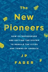 The New Pioneers | J.P. Faber |