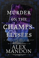 Murder on the Champs-Elysees | Alex Mandon |