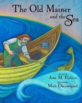 The Old Mainer and the Sea | Jean M. Flahive |