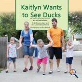 Kaitlyn Wants to See Ducks
