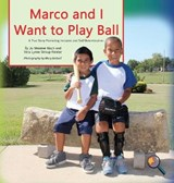 Marco and I Want to Play Ball | Jo Meserve Mach |