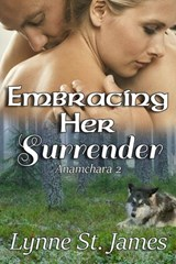 Embracing Her Surrender (Anamchara, #2) | Lynne St. James |