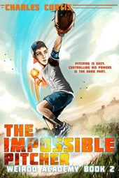 The Impossible Pitcher | Charles Curtis |