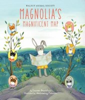 Magnolia's Magnificent Map | Lauren Bradshaw |