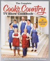 The Complete Cook's Country TV Show Cookbook 10th Anniversary Library Edition