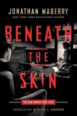 Beneath the Skin | Jonathan Maberry |