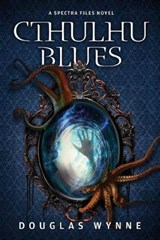 Cthulhu Blues | Douglas Wynne |