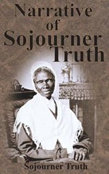 Narrative of Sojourner Truth | Sojourner Truth |