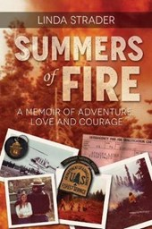 Summers of Fire | Linda Strader |