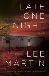 Late One Night | Lee Martin |