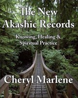 The New Akashic Records | Cheryl Marlene |