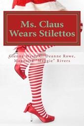 Ms. Claus Wears Stilettos