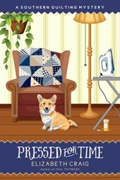 Pressed for Time (A Southern Quilting Mystery, #8)