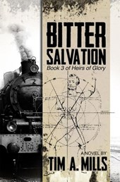 Bitter Salvation (Heirs of Glory, #3)