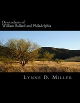 Descendants of William Ballard and Philadelphia | Lynne D. Miller |