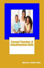 Parent/Teacher | Maurice J. Butler M. Ed |