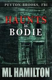 Haunts in Bodie