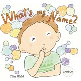 What's My Name? Carson | Tiina Walsh |