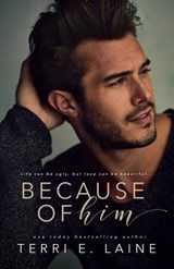 Because of Him | Terri E. Laine |