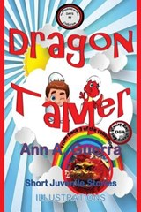 Dragon Tamer | Ms Ann a. Guerra |