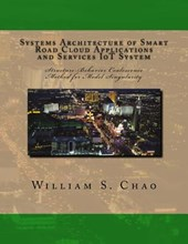 Systems Architecture of Smart Road Cloud Applications and Services Iot System