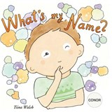 What's My Name? Conor | Tiina Walsh |