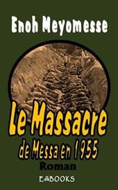 Le Massacre de Messa