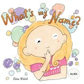 What's My Name? Alma
