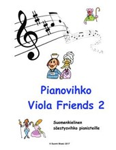 Pianovihko Viola Friends 2