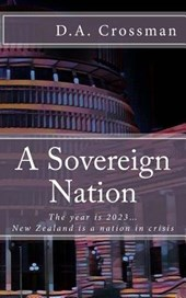 A Sovereign Nation | D. a. Crossman |