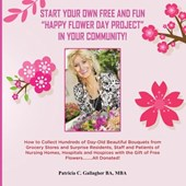 Start Your Own Free and Fun Happy Flower Day Project in Your Community!