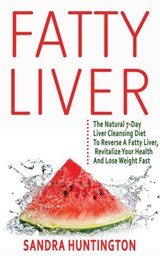 Fatty Liver | Sandra Huntington |