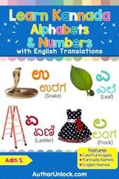 Learn Kannada Alphabets & Numbers (Kannada for Kids, #1)
