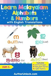 Learn Malayalam Alphabets & Numbers (Malayalam for Kids, #1) | Aditi S. |