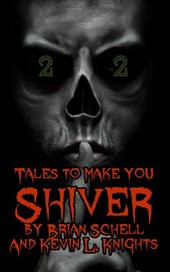 Tales to Make You Shiver Volume 2