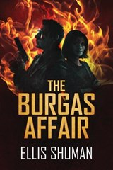 The Burgas Affair | Ellis Shuman |
